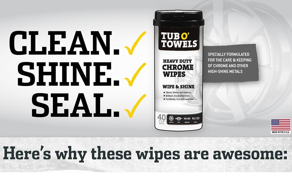 tub o towels, tub o' towels, chrome wipes, heavy duty wipes, polishing wipes, metal polish wipes