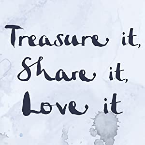 Treasure It, Share It, Love It