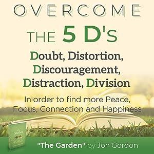jon gordon, the garden, jon gordon books, overcoming fear, overcoming stress, overcoming anxiety
