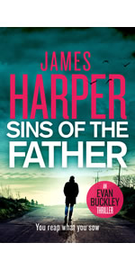 Sins Of The Father by James Harper, Evan Buckley, private detective mystery