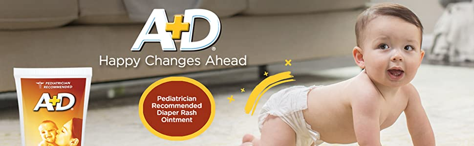 A+D Happy Changes Ahead logo, #1 Pediatrician Recommended Ointment, tube & tub, happy baby crawling