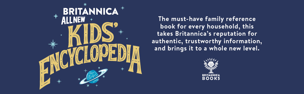 britannica encyclopedia family reference authentic trustworthy book fact fact-checked factchecked