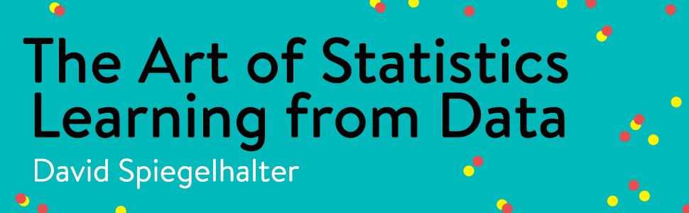 statistics, statistical introduction, medical statistics, data science, david spiegelhalter