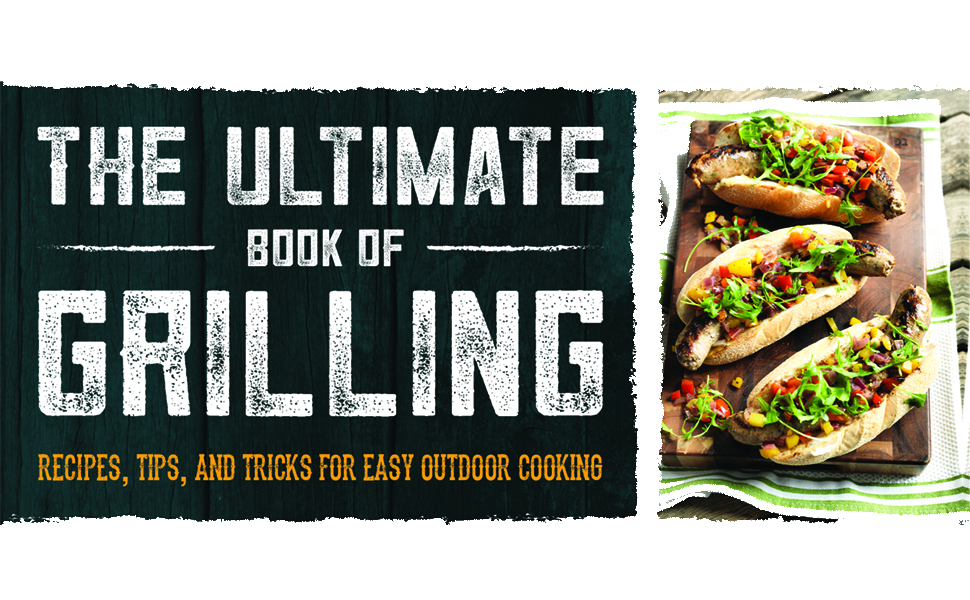 The Ultimate Book of Grilling