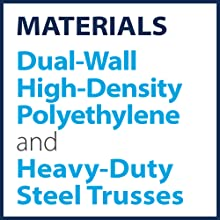 Materials: Dual-Wall High Density Polyethylene and Heavy-Duty Steel Trusses