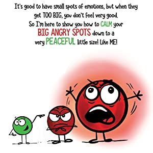 anger - A Little SPOT Of Anger: A Story About Managing BIG Emotions
