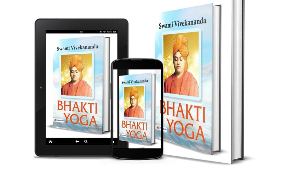 Bhakti Yoga (Swami Vivekananda Motivational & Inspirational Book)