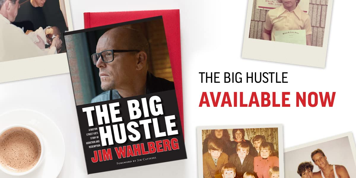 "Jim Wahlberg Shares Powerful Story of Addiction, Redemption, and How God Saved Him from the Streets in ""The Big Hustle"""