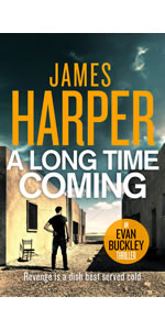 A Long Time Coming by James Harper, Evan Buckley, private detective mystery