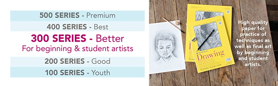 Strathmore 300 Series papers, better quality for beginning and student artists. Drawing pad