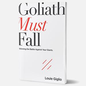 goliath must fall, louie giglio
