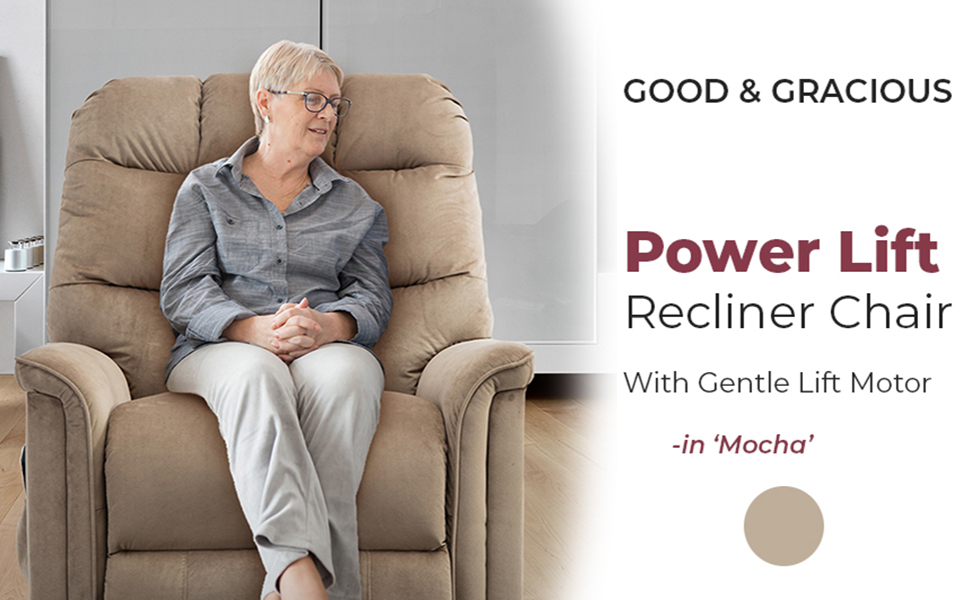GOOD&GRACIOUS Lift chair recliners