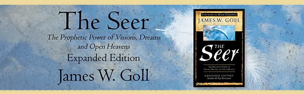 the seer expanded edition james goll james w goll