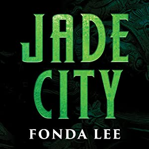 fonda lee, jade city, science fiction