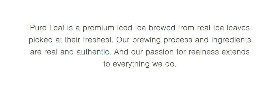 pure leaf is a premium iced tea