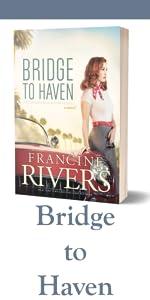 Bridge to Haven Francine Rivers