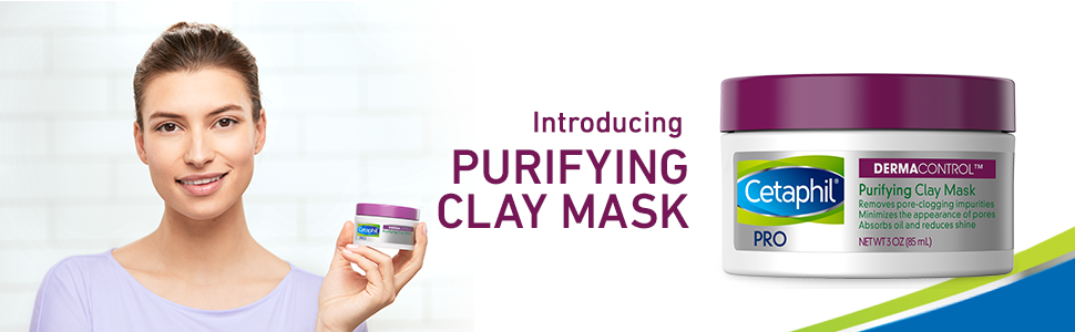 Introducing new DermaControl Purifying Clay Mask by Cetaphil