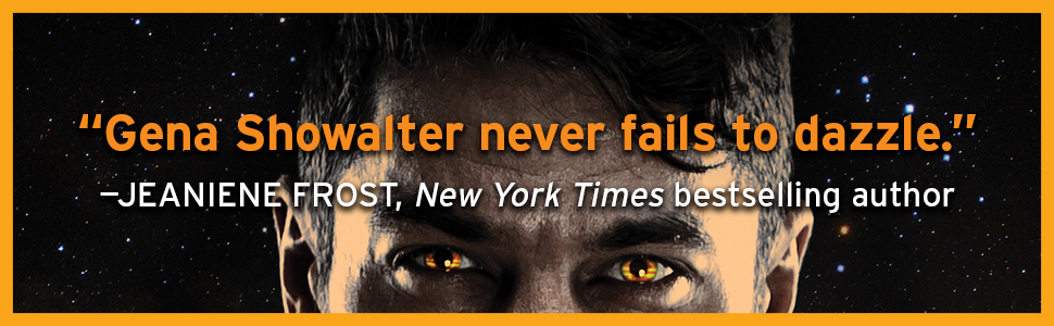 """Gena Showalter never fails to dazzle."""" --Jeaniene Frost, New York Times bestselling author"""