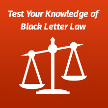 Emanuel Law in a Flash, Test Your Knowledge of Black Letter Law, Law School Flash Cards