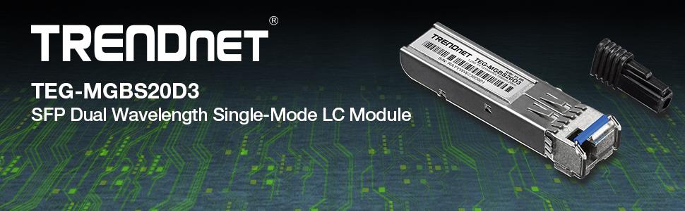 TEG-MGBS20D3 LC Simplex 12.4 Miles Up to 20km TRENDnet SFP Dual Wavelength Single-Mode LC Module WDM Lifetime Protection