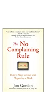 no complaining rule, jon gordon, jon gordon books, jon gordon guides, jon gordon fables