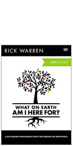 purpose, PDL, Rick Warren, Purpose Driven Life, life, identity, video study, DVD