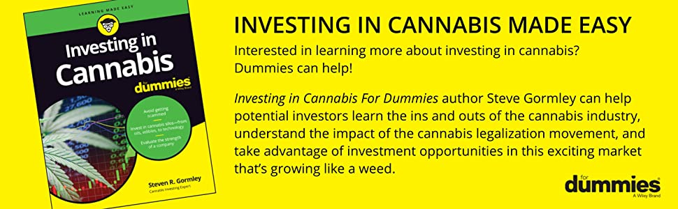 investing in cannabis for dummies, investing in cannabis, cannabis investing, steve gormley