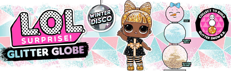 lol glitter globe; lol winter disco balls; lol winter series