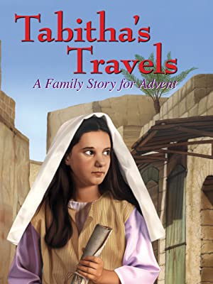 Tabotha's Travels Jotham's Journey Christmas traditions advent season kids children jesus' birth