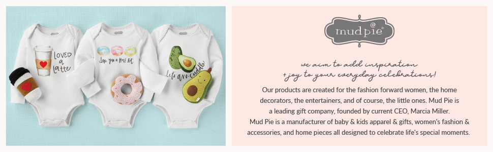 mud pie, home, decor, gifts, kids, baby, clothing, infant, baby shower, kids clothes, toys, outfits