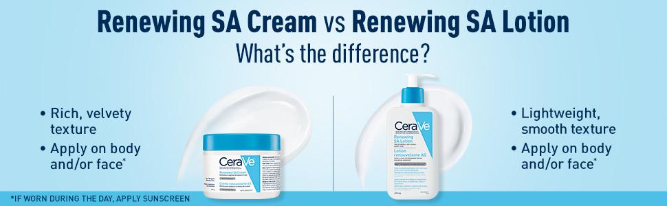 Renewing SA Cream vs Renewing SA Lotion