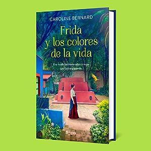 frida kahlo, diego rivera, méxico, pintura, surrealismo, women's fiction, biografía, libros mujeres