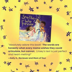 Review from mom who loves the book - Stay This Way Forever