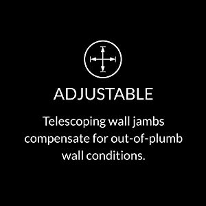 Telescoping wall jambs compensate for out-of-plumb wall conditions.