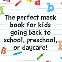 The perfect mask book for kids going back to school, preschool, or daycare!
