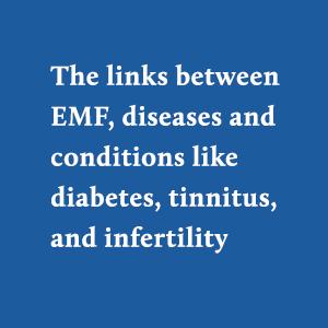 electricity, EMF, EMF'd, diabetes, tinnitus, infertility, extinction, environment, electrosmog, 5G
