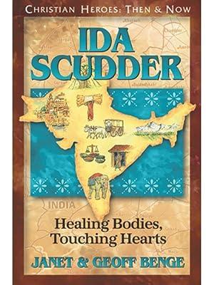 amazoncom ida scudder healing bodies touching hearts
