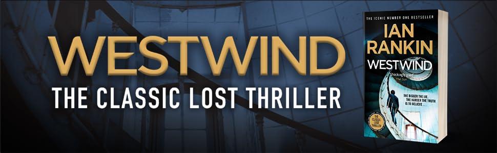 Westwind, Ian Rankin, Rebus, crime thriller, crime fiction, espionage, Cold War, spy thriller