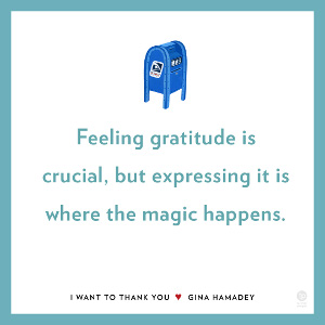 Feeling gratitude is crucial, but expressing it is where the magic happens