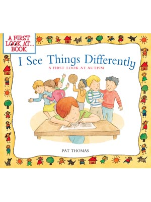 A First Look at Autism, I See Things Differently, cover