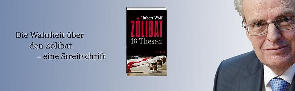 Hubert wolf zölibat 16 thesen