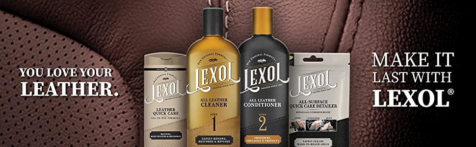 Lexol. You love your leather. Make it last with Lexol.