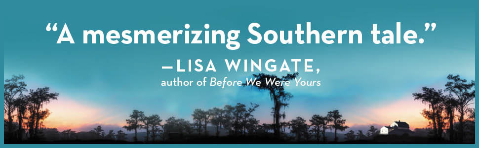 call your daughter home deb spera women's fiction southern literary crawdads book club