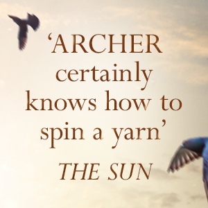 Archer certainly knows how to spin a yarn The Sun Nothing Ventured Jeffery Archer