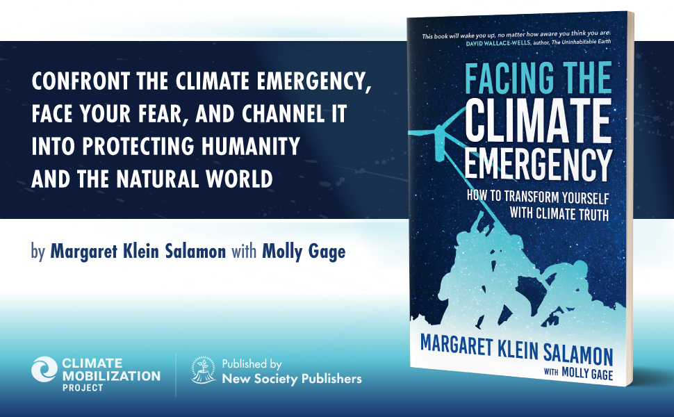 Confront the climate emergency face your fear & channel it into protecting the natural world