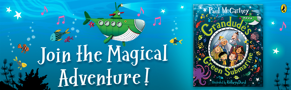 Join the magical adventure in GRANDUDE'S GREEN SUBMARINE by Paul McCartney