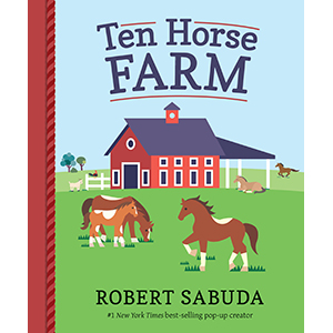 horses; pop-up books; pop-up horses; farm books; counting books; pop-up; horse books; kids books