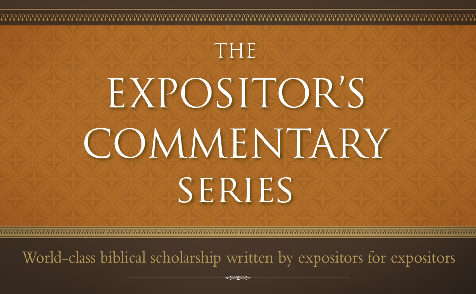 The Expositor's Commentary Series