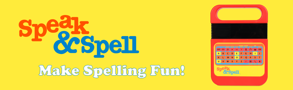 "Large Speak and Spell lifestyle image with logo. Include ""Make Spelling Fun"" callout"