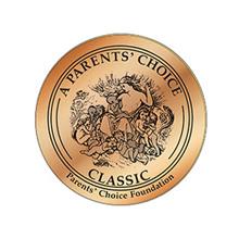 A Parent's Choice Classic Award